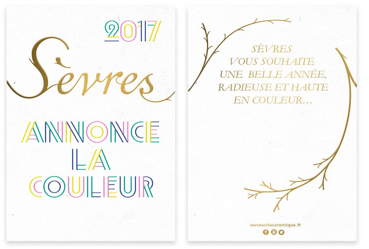 La célèbre manufacture de Sèvres confie sa carte de voeux à Ich&Kar et place 2017 sous le signe de la couleur. Les graphistes déploient les lettres végétales de la manufacture pour célébrer la nouvelle année et annoncer l'exposition » L'expérience de la couleur «.