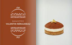 'Crème de la Crème : European cream and European pastries'. Banoffee pie by Valentin Néraudeau.