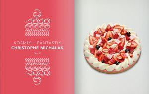 'Crème de la Crème : European cream and European pastries'. Fantastik, cherry and fromage blanc by Christophe Michalak.