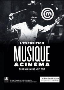 Poster of the exhibition « Musique and Cinema » – Cité de la Musique, Paris.