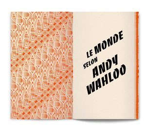 «Le Monde selon Andy Walhoo», Recueil